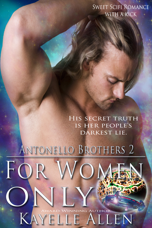 For Women Only #scifi #romance by Kayelle Allen @kayelleallen