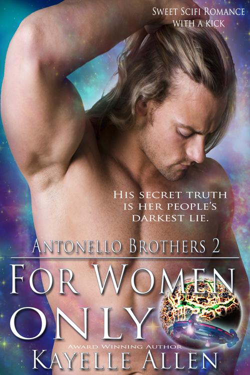 For Women Only #scifi #romance by Kayelle Allen @kayelleallen